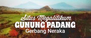 Situs Megalitikum Gunung Padang Cianjur dan Gerbang Neraka