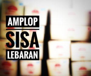 Amplop Sisa Lebaran