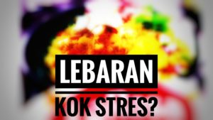 Lebaran kok stres?