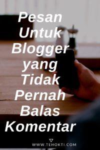 Pesan untuk Blogger yang Tidak Membalas Komentar