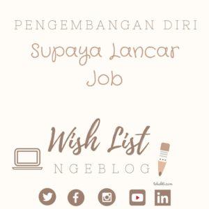 Pengembangan Diri Ngeblog supaya Lancar Job